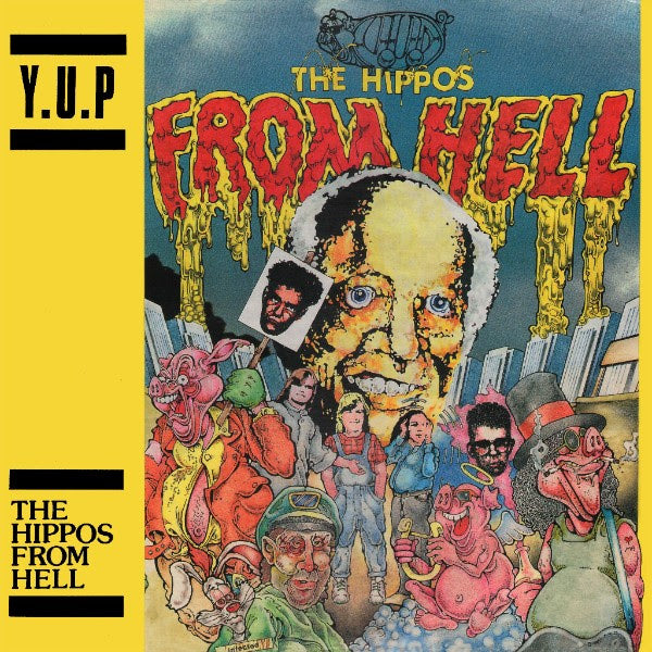 "Y.U.P. ""The Hippos From Hell"" LP"