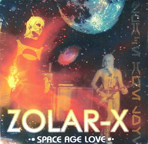 "Zolar X ""Space Age Love"" 7"""