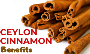 ceylon cinnamon benefits