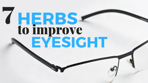 herbs to improve eyesight