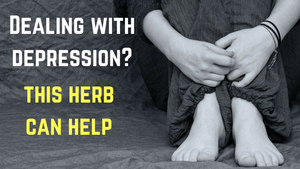 Dealing with Depression? This Herb Can Help