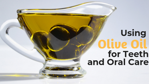 cup of olive oil for teeth cleaning