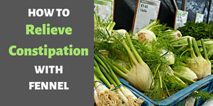 fennel for constipation
