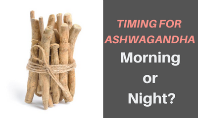 Do I Take Ashwagandha In The Morning Or at Night?