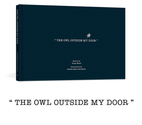 Unclebearskin Productions THE OWL OUTSIDE MY DOOR
