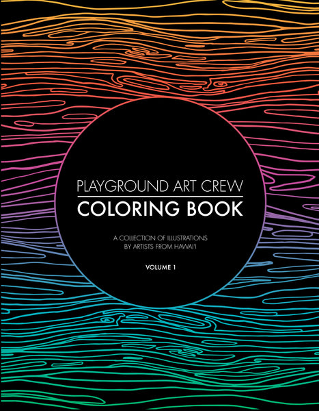 Playground Art Crew Coloring Book (Vol. 1)
