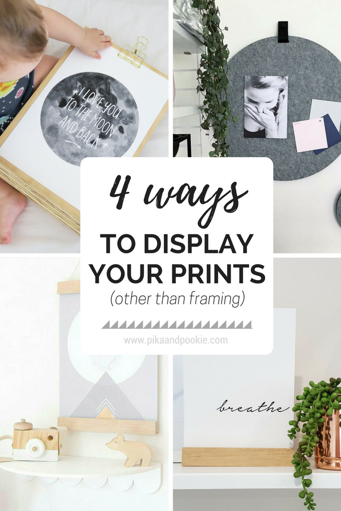 4 Ways To Display Your Prints (Other Than Framing)