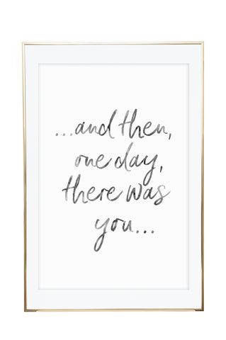'And Then One Day There Was You' Wall Print - Pika & Pookie Designs
