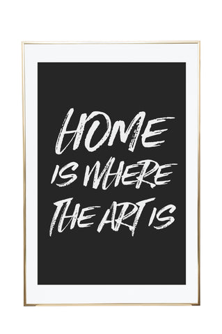 'Home Is Where The Art Is' Wall Print - Pika & Pookie Designs