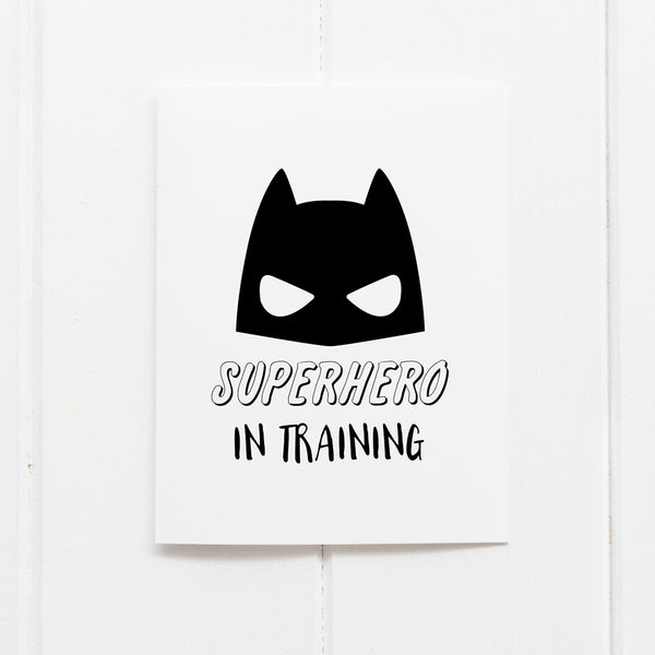 'Superhero In Training' Wall Print