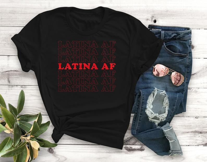 Multi-Colors Latina Af T-Shirt Funny Quote Fashion Street Style S-Xxxl-Black-red txt-S-Keyomi-Sook