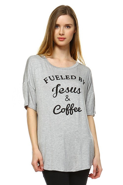 Fueled by Jesus and coffee  - Bella Vita Chic Boutique