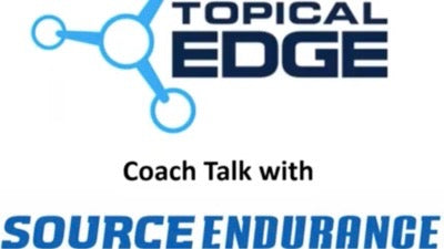Topical Edge Coach Talk with Source Endurance