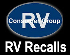 Recalls:  Forest River, Grand Design, Jayco, Keystone, Newell, Triple E
