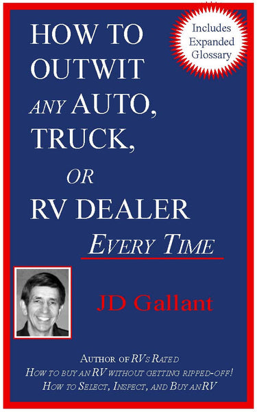 _How to Outwit Any Auto, Truck, or RV Dealer Every Time (included in Membership Package)