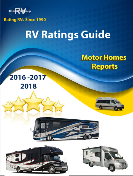 Thousands of RV Consumer Ratings Reports for Motorhomes for Years 2016-2018.  Downloadable/Printable E-book