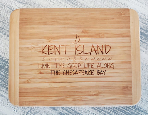 Kent Island Bar Board  - Livin' the Good Life along the Chesapeake Bay