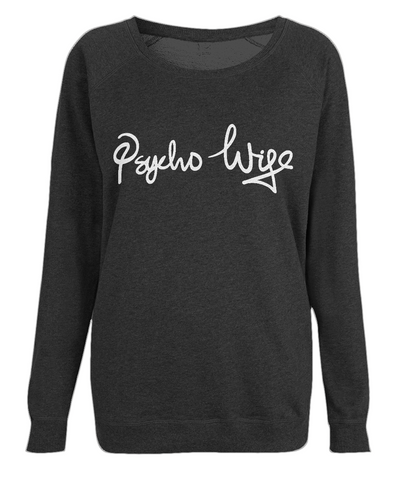 Psycho Wife Sweatshirt
