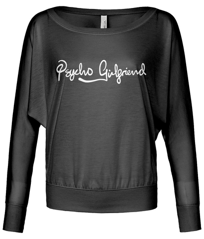 Psycho Girlfriend Long Sleeve T-Shirt