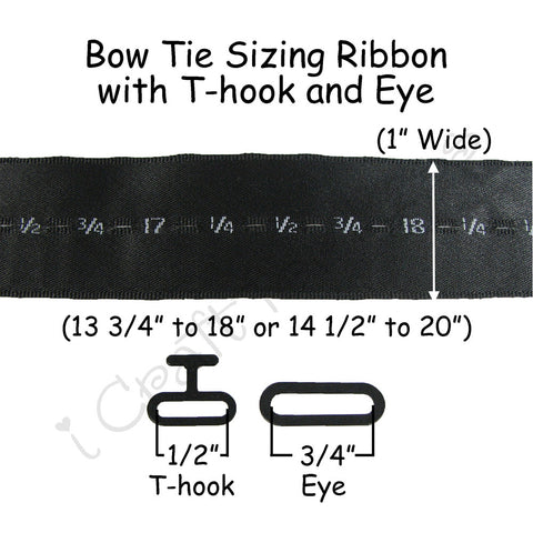 Bow Tie Sizing Ribbon with T-hook and Eye