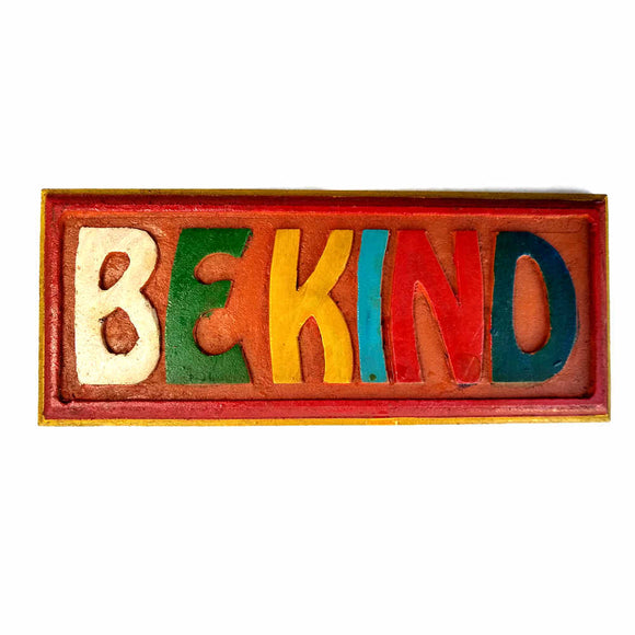 be kind sign wall hanging