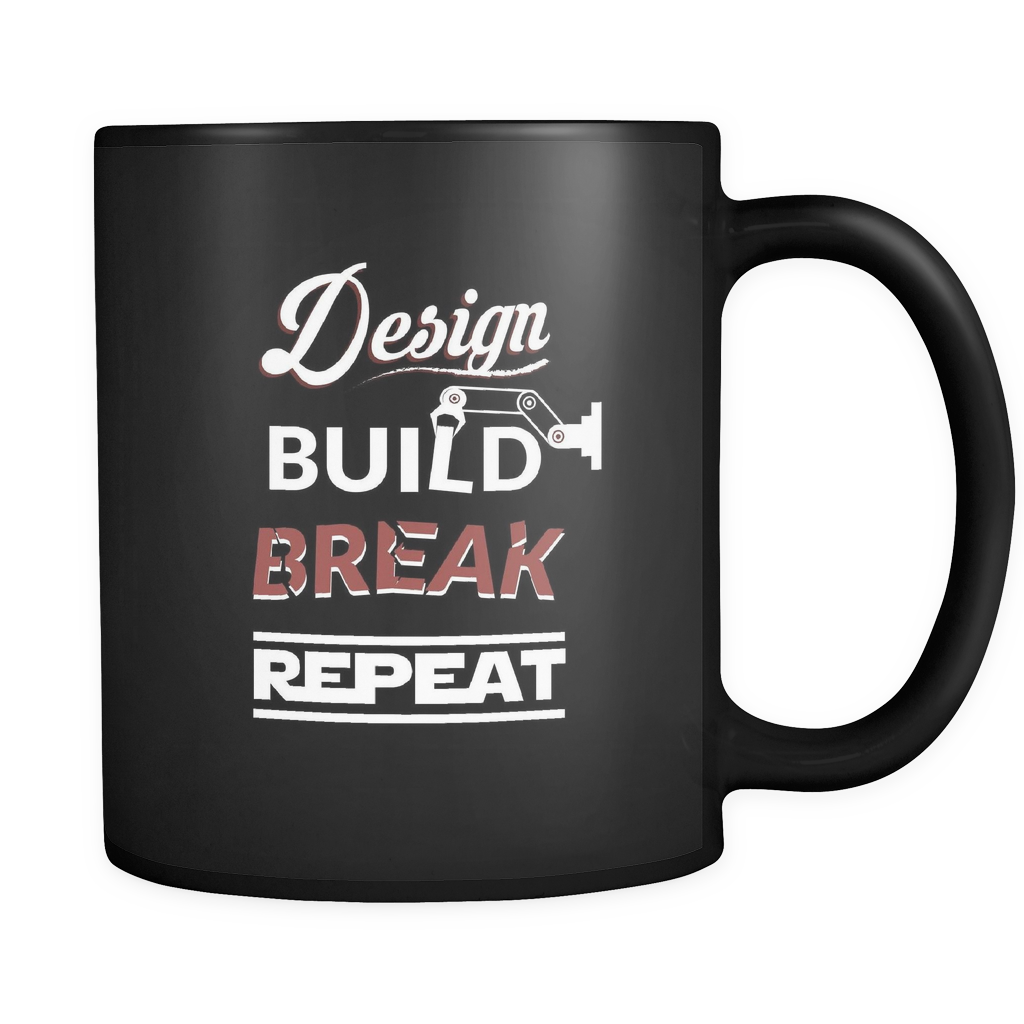 Design Build Break Repeat Mug