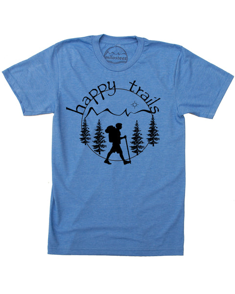 Unique Hiking Shirt, Happy Trails!