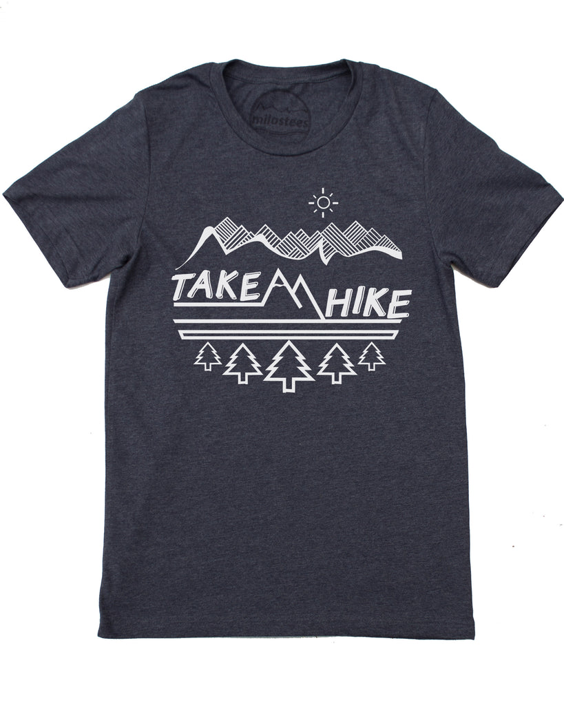 Take a Hike Nature Shirt- Original Graphic Hand Printed on Soft 50/50 Tee's!