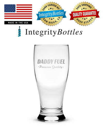 Daddy Fuel Pilsner Glass, Hand Etched Design, 15oz Beer Glass Made in USA, Highball Gifts, Sand Carved by Integrity Bottles Integrity Bottles