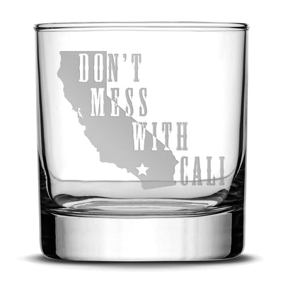 "Deep Etch (no color) Premium ""Don't Mess With Cali"" Whiskey Glass - Hand-Etched Liquor Rocks Tumbler - Old Fashioned Unique Gifts for Men, Made in USA - 11oz Integrity Bottles"