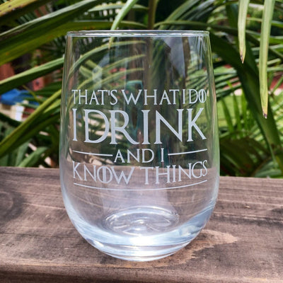 Elegant Wine Glass with Game of Thrones Quotes, Hand Etched by Integrity Bottles