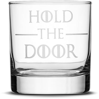 Hold the Door Choose your Whiskey Glass with Game of Thrones Phrases by Integrity Bottles
