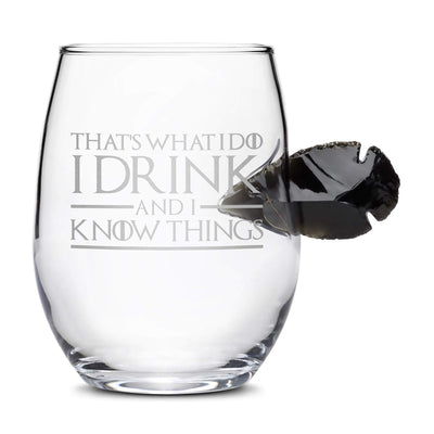Limited Edition Game of Thrones Dragon Glass, Obsidian Arrowhead Stemless Wine Glass, That's What I Do I Drink and I Know Things Integrity Bottles