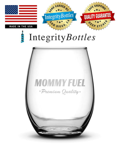 """Mommy Fuel"" Wine Glass, Hand Etched by Integrity Bottles"