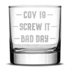 Premium Coronavirus Bad Day Whiskey Glass, Etched COVID-19 Drinking Glasses,  Made in USA, 11oz by Integrity Bottles
