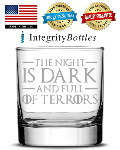 Premium Game of Thrones Whiskey Glass, The Night is Dark and Full of Terrors, Hand Etched 10oz Rocks Glass, Made in USA, Highball Gifts, Sand Carved by Integrity Bottles