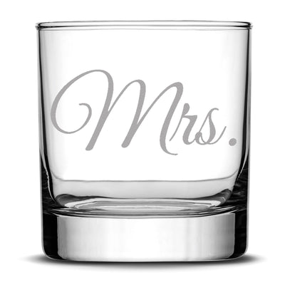 Premium Wedding Whiskey Glass, Mrs., Hand Etched 10oz Rocks Glass Integrity Bottles