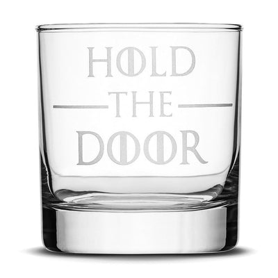 Premium Whiskey Glass, Game of Thrones, Hold the Door, 10oz Integrity Bottles