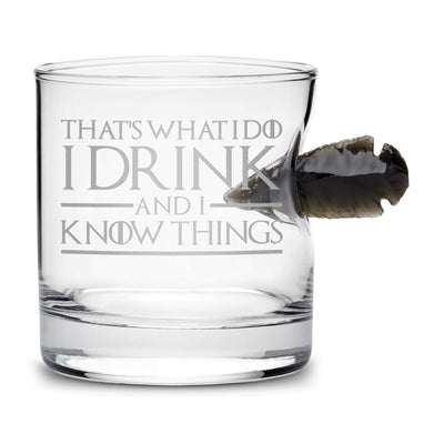 Premium Whiskey Glass with Obsidian Arrowhead, Game of Thrones, I Drink and I Know Things, 10oz Integrity Bottles