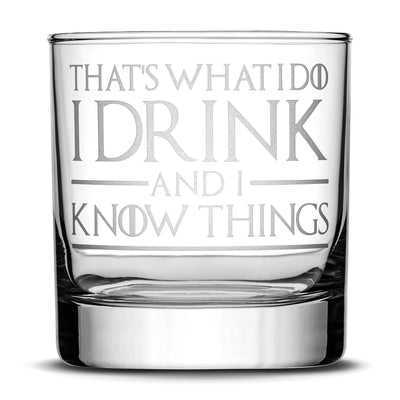 Premium Whiskey Glasses, Game of Thrones, I Drink and I Know Things, Mother of Dragons, King in the North, Hold the Door (Set of 4) Integrity Bottles