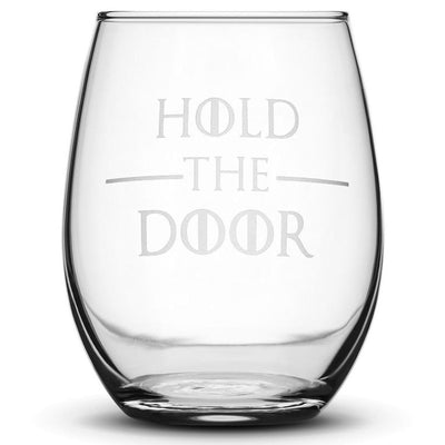 Premium Wine Glass, Game of Thrones, Hold the Door, 15oz Integrity Bottles