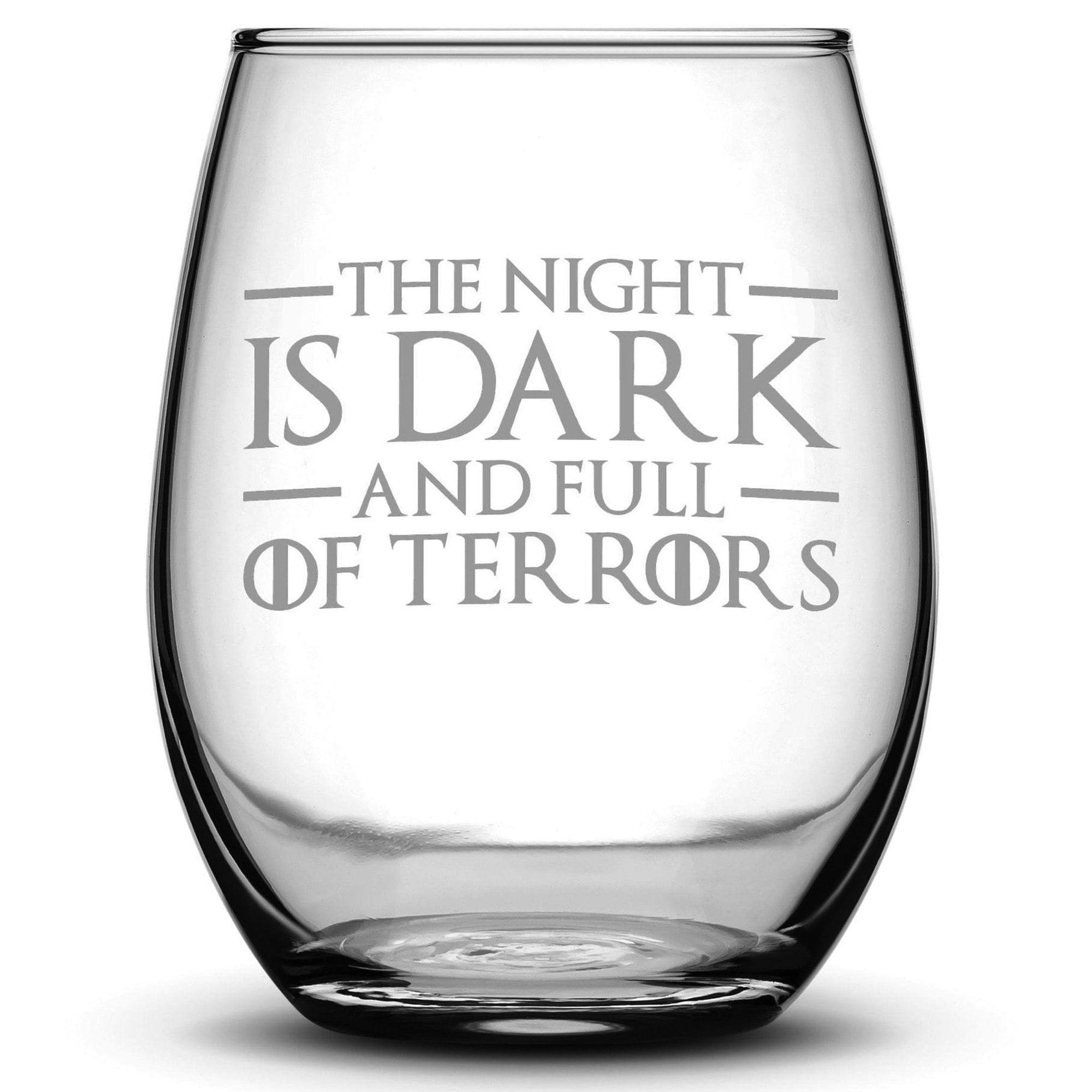 Premium Wine Glass, Game of Thrones, The Night is Dark and Full of Terrors, 15oz Integrity Bottles