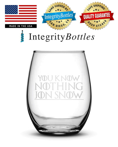 Premium Wine Glass, Game of Thrones, You Know Nothing Jon Snow, 15oz Integrity Bottles