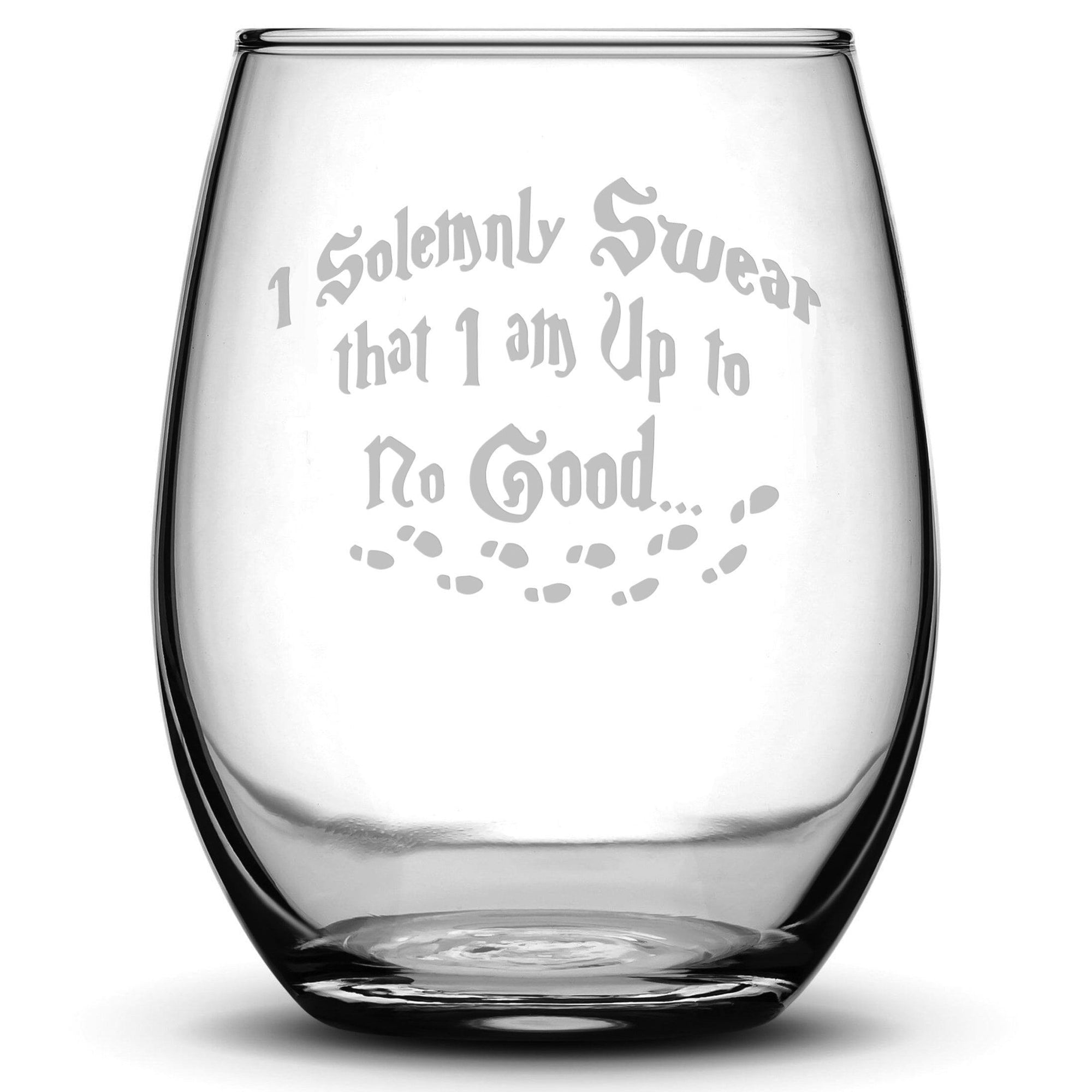 Premium Wine Glass, Harry Potter, I Solemnly Swear that I am Up to No Good, 15oz Integrity Bottles