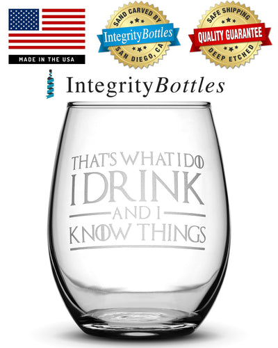 Set of 4, Premium Game of Thrones Wine Glasses, I Drink and I Know Things, Mother of Dragons, Hold the Door, God of Tits and Wine by Integrity Bottles