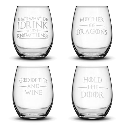 Stemless Set of 4, Premium Game of Thrones Wine Glasses, I Drink and I Know Things, Mother of Dragons, Hold the Door, God of Tits and Wine by Integrity Bottles