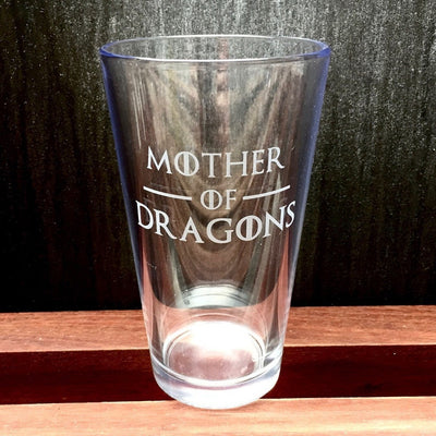 Thick Beer Glass with Game of Thrones quote, Mother of Dragons, Deep Etch by Integrity Bottles