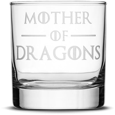 Whiskey Glass with Game of Thrones Quote, Mother of Dragons by Integrity Bottles