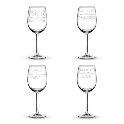 Wine Glass w/ Stem Set of 4, Premium Game of Thrones Wine Glasses, I Drink and I Know Things, Mother of Dragons, Hold the Door, God of Tits and Wine by Integrity Bottles