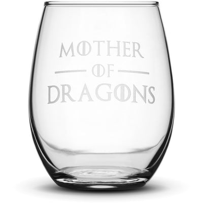 Wine Glass with Game of Thrones Quote, Mother of Dragons, Hand Etched by Integrity Bottles